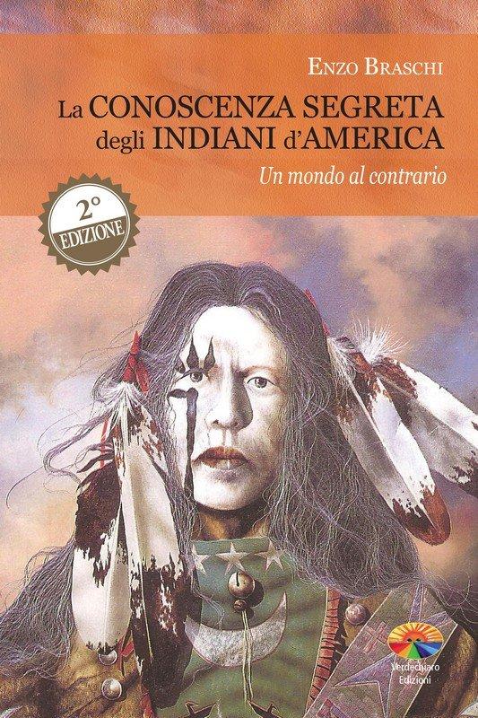 La conoscenza segreta degli Indiani d'America