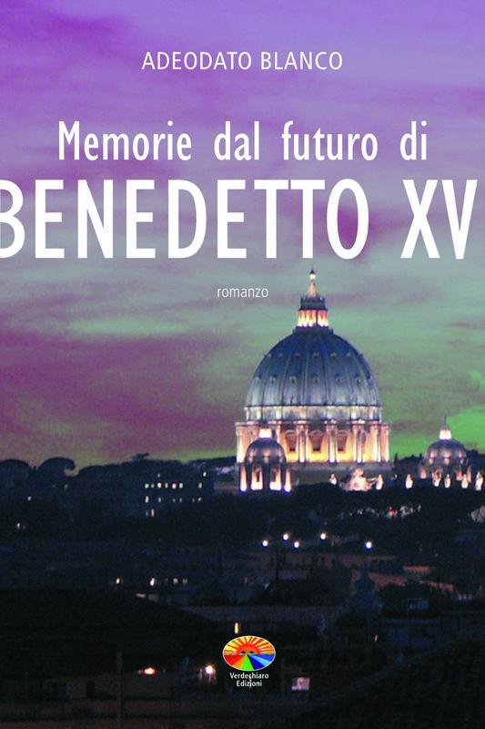 Memorie dal futuro di Benedetto XVI