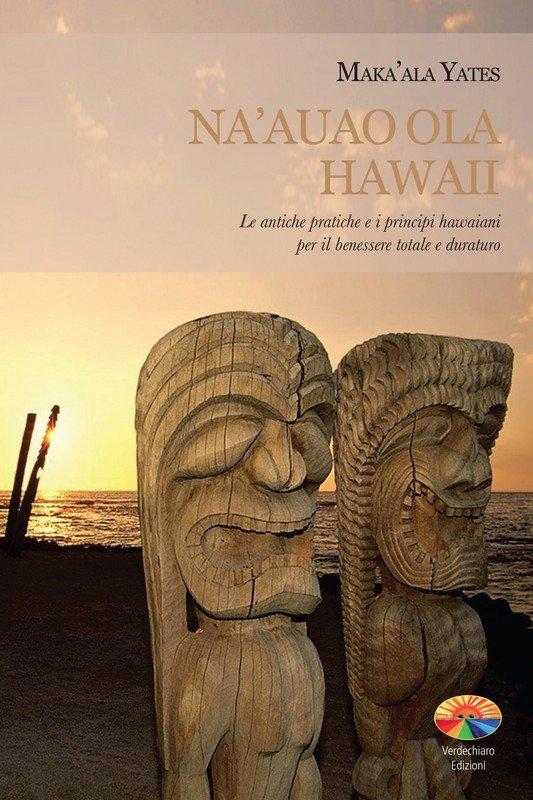 Na'auao Ola Hawaii