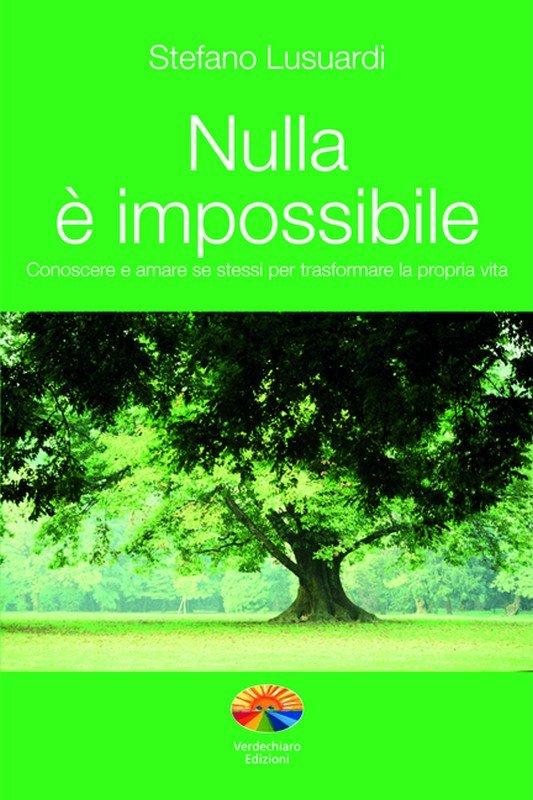 Nulla è impossibile