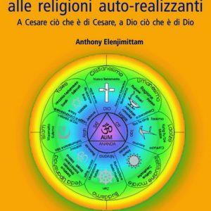 Dalle religioni politicizzate alle religioni auto-realizzanti